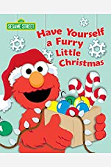 Have Yourself a Furry Little Christmas (Sesame Street) Kindle Edition