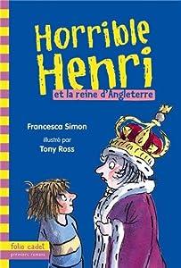 "Afficher ""Horrible Henri n° 13 Horrible Henri et la reine d'Angleterre"""