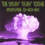 Apocalypse-Au-Go-Go by Walkin Talkin Toxins (2005-08-01)