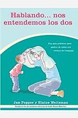 Hablando...nos Entendemos Los Dos (Spanish Edition) Paperback
