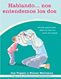 img - for Hablando...nos Entendemos Los Dos (Spanish Edition) book / textbook / text book