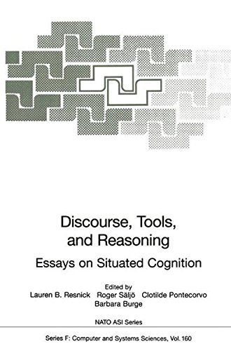 Discourse, Tools and Reasoning: Essays on Situated Cognition (Nato ASI Subseries F:) Pdf