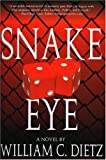 Snake Eye, William C. Dietz, 1596873574
