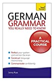 German Grammar You Really Need To Know: Teach Yourself