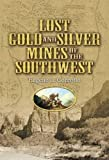 Search : Lost Gold and Silver Mines of the Southwest