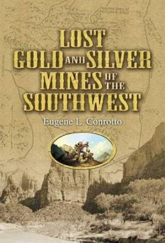 Lost Gold and Silver Mines of the Southwest ()