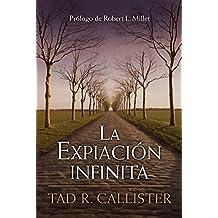 La Expiación infinita--The Infinite Atonement (Spanish)