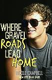 Where Gravel Roads Lead Home (Gem City Book 4)