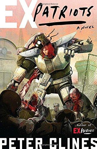 Ex-Patriots: A Novel (Ex-Heroes)