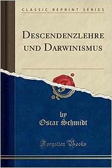 Book Descendenzlehre und Darwinismus (Classic Reprint)