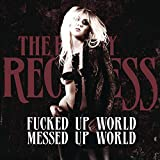 Fucked Up World / Messed Up World [Explicit]