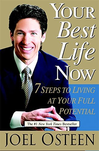 Your Best Life Now HC by Joel Osteen (October 12,2004)
