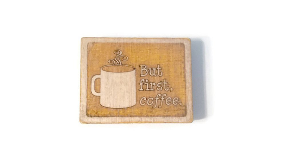 But First Coffee Magnet - 2.5 in by 1.875 in - Birch