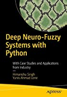 Deep Neuro-Fuzzy Systems with Python Front Cover