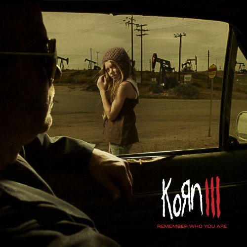 Korn III: Remember Who You Are...