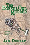 The Boreal Owl Murder, Jan Dunlap, 0878392777