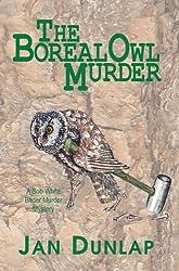 The Boreal Owl Murder (Bob White Birder Murders)