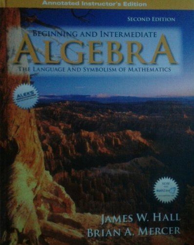 Beginning and Intermediate Algebra: The Language and Symbolism of Mathematics, AIE
