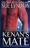 img - for Kenan's Mate: A Dark Sci-Fi Alien Romance (Kleaxian Warriors) (Volume 1) book / textbook / text book