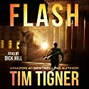 Flash Audiobook by Tim Tigner Narrated by Dick Hill