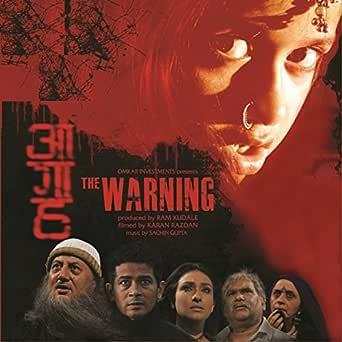 Aagaah: The Warning (2011)
