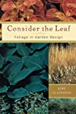 Consider the Leaf, Judy Glattstein, 1604694696