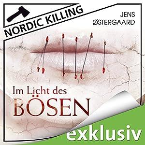 Im Licht des Bösen (Nordic Killing) Audiobook