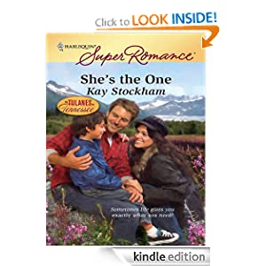 She's the One (Harlequin Super Romance) Kay Stockham
