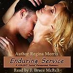 Enduring Service: Colony Vampires, Book 3 | Regina Morris