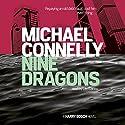 Nine Dragons | Livre audio Auteur(s) : Michael Connelly Narrateur(s) : Len Cariou