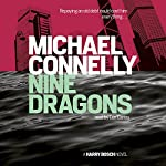 Nine Dragons | Michael Connelly