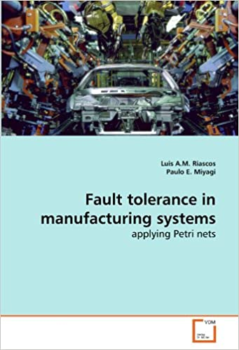 Amazon com: Fault tolerance in manufacturing systems: applying Petri