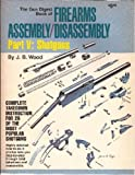 Gun Digest Book of Firearms, J. Wood, 0910676119