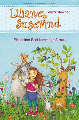 Liliane Susewind – Ein kleiner Esel kommt groß raus (Liliane Susewind ab 6)