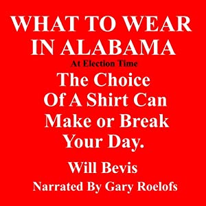 What to Wear in Alabama Audiobook