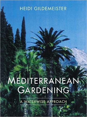 Mediterranean Gardening: A Waterwise Approach: Amazon.de: Heidi  Gildemeister, Christopher Brickell: Fremdsprachige Bücher