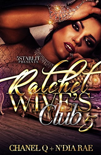 Ratchet Wives Club: Episode 5