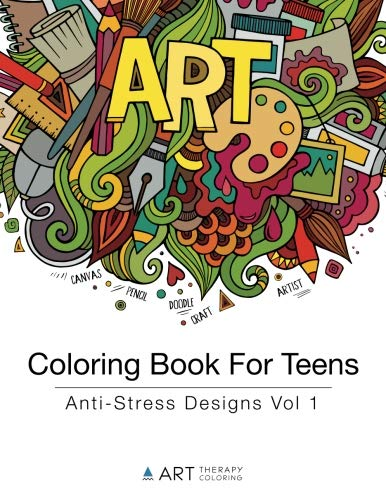 Coloring Book For Teens: Anti-Stress Designs Vol 1 (Coloring Books For Teens) (Volume 1)]()