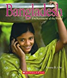 Bangladesh (Enchantment of the World. Second Series)