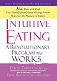 img - for Intuitive Eating, 3rd Edition: A Revolutionary Program that Works by Evelyn Tribole, Elyse Resch (2012) Audio CD book / textbook / text book