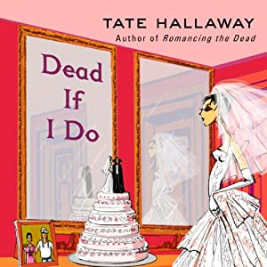 Dead If I Do Audiobook