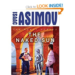The Naked Sun Isaac Asimov and William Dufris
