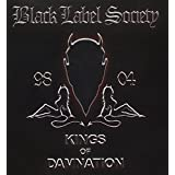 Kings of Damnation 98-04 by Zakk Wylde & Black Label Society (2007-05-21)