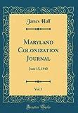 Maryland Colonization Journal, Vol. 1: June 15, 1843 (Classic Reprint)