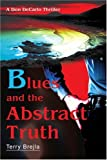 Blues and the Abstract Truth, Terry Brejla, 0595312004
