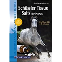 Schüssler Tissue Salts for Horses: Healthy and Fit with Minerals