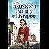 The Forgotten Family of Liverpool: A gritty postwar family saga novel that will break your heart