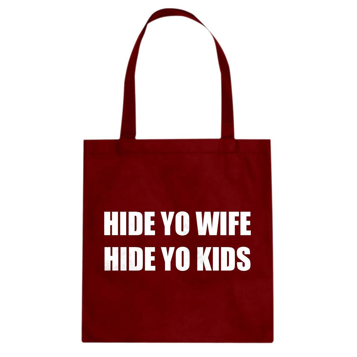 Hide Yo Wife Cotton Canvas Tote Bag Indica Plateau Hide Yo Kids
