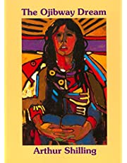 The Ojibway Dream