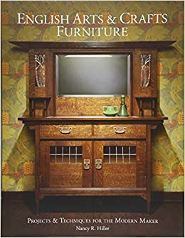 English Arts Crafts Furniture Projects Techniques For The